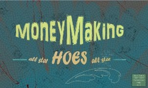 Money Making Hoes – Version 0.005f (Links Updated)