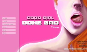 Good Girl Gone Bad - Version 0.14 Preview