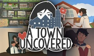 A Town Uncovered - Version 0.13b