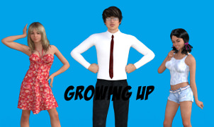 Growing Up - Chapter 1