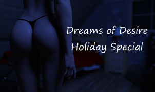 Dreams of Desire Holiday Special