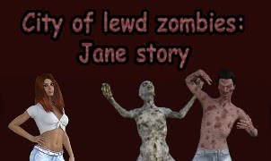City of Lewd Zombies: Jane Story - Version 0.01