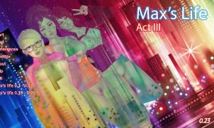 Max's life - Act 3 - Version 0.31
