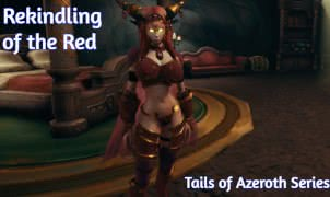 Rekindling of the Red - Tails of Azeroth Series - Version 0.95