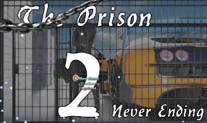 The Prison 2 - Never Ending - Version 0.2