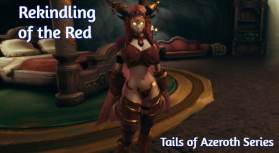 Rekindling of the Red - Tails of Azeroth Series - Version 1.01b