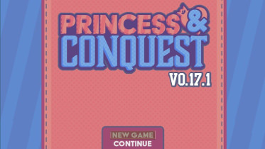 Princess & Conquest - Version 0.17 Bloom