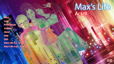 Max's life - Act 3 - Version 0.32 + compressed