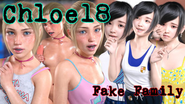 Chloe 18 Fake Family - Version 0.1 Fixed