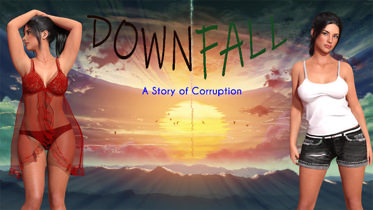 Downfall: A Story Of Corruption - Version 0.06