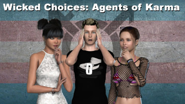 Wicked Choices: Agents of Karma - Version 0.1.75